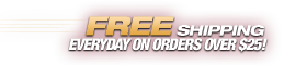 Free Standard Shipping Everyday on Orders Over $25